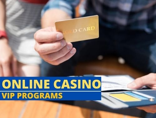What are Online Casino VIP Programs